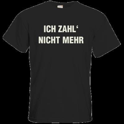 Motiv: T-Shirt Premium FAIR WEAR - ich zahl nicht mehr