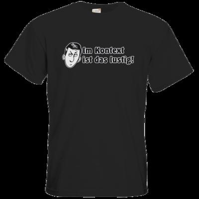 Motiv: T-Shirt Premium FAIR WEAR - Im Kontext ist das lustig