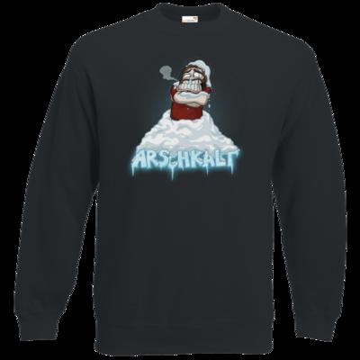 Motiv: Sweatshirt Classic - Arschkalt