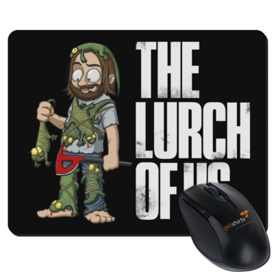 Motiv: Mousepad Textil - The Lurch of us