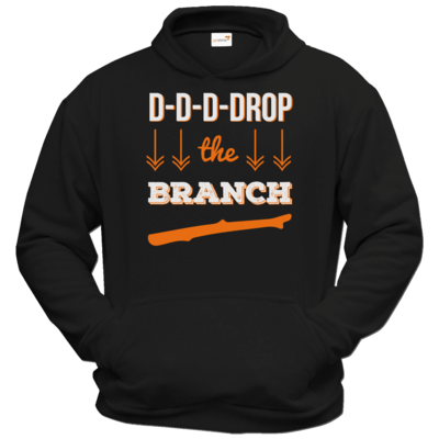 Motiv: Hoodie Classic - Drop the Branch