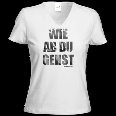 Motiv: T-Shirt Damen V-Neck Classic - Wie ab du gehst