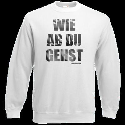 Motiv: Sweatshirt Set In - Wie ab du gehst