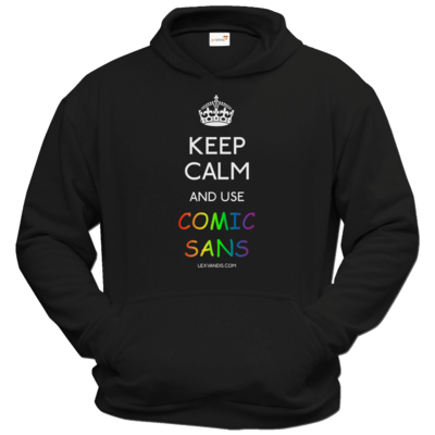 Motiv: Hoodie Classic - Keep Calm Comic Sans