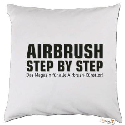 Motiv: Kissen - Airbrush Step BY Step Slogan