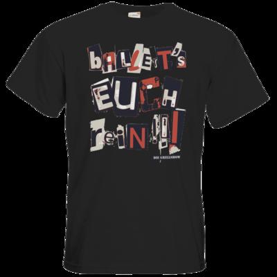 Motiv: T-Shirt Premium FAIR WEAR - Grillshow Ballerts euch rein