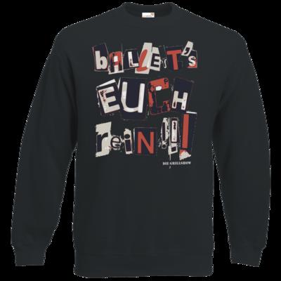 Motiv: Sweatshirt Classic - Grillshow Ballerts euch rein