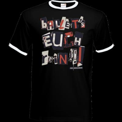 Motiv: T-Shirt Ringer - Grillshow Ballerts euch rein