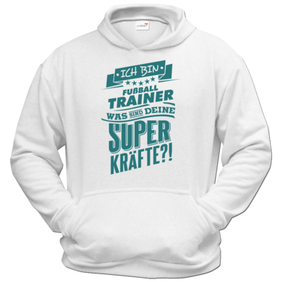 Motiv: Hoodie Classic - Superpower Fussball Trainer - petrol