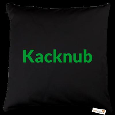 Motiv: Kissen Baumwolle - Kacknub