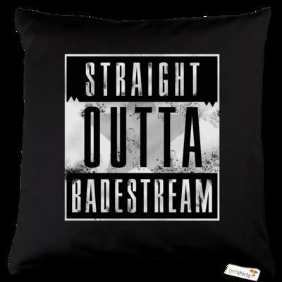 Motiv: Kissen Baumwolle - Straight Outta Badestream