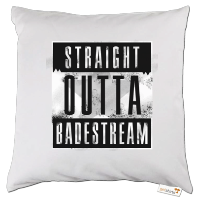 Motiv: Kissen - Straight Outta Badestream
