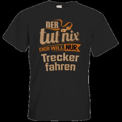 Motiv: T-Shirt Premium FAIR WEAR - Der tut nix der will nur Trecker
