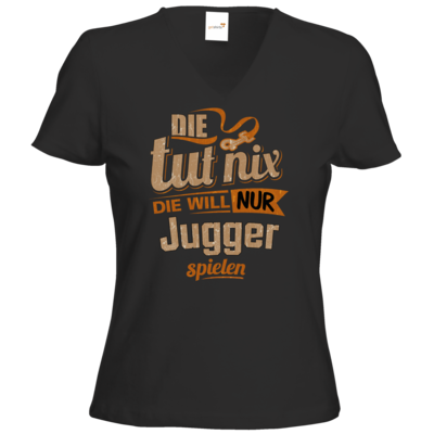 Motiv: T-Shirt Damen V-Neck Classic - Die tut nix - Die will nur Jugger