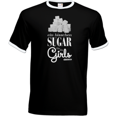 Motiv: T-Shirt Ringer - Sugar für die Girls