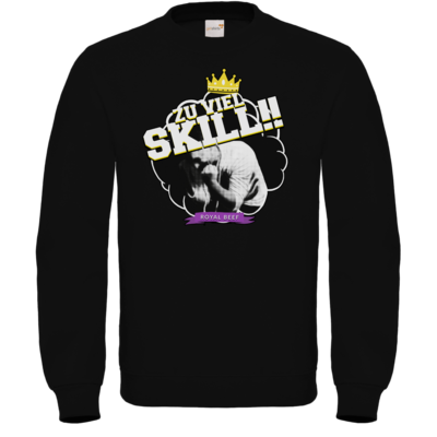 Motiv: Sweatshirt FAIR WEAR - Royal Beef - Zu viel Skill!!