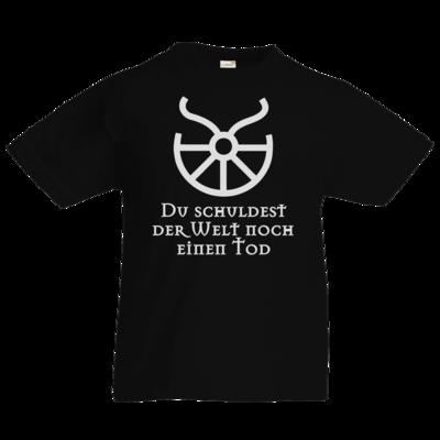 Motiv: Kids T-Shirt Premium FAIR WEAR - Sprüche - Götter - Boron - Du schuldest der Welt noch einen Tod