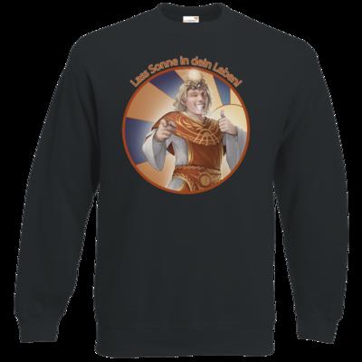 Motiv: Sweatshirt Classic - Sprüche - Götter - Praios - Lass Sonne in...