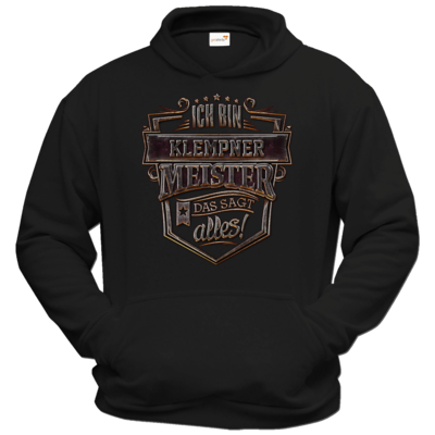Motiv: Hoodie Classic - Ich bin Klempner Meister - Steel Collection