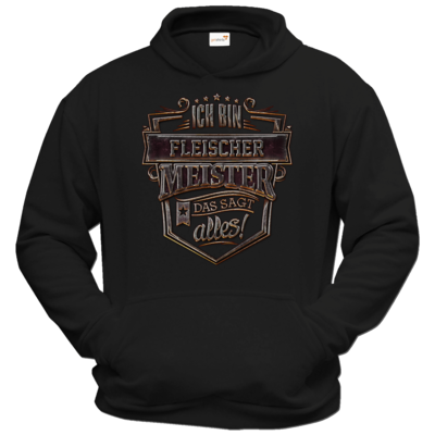 Motiv: Hoodie Classic - Ich bin Fleischer Meister - Steel Collection