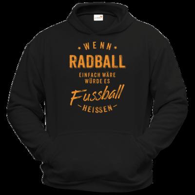 Motiv: Hoodie Classic - Wenn Radball einfach wäre würde es Fussball heissen - orange