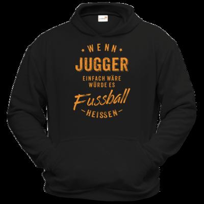 Motiv: Hoodie Classic - Wenn Jugger einfach wäre würde es Fussball heissen - orange