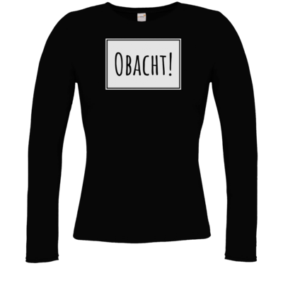 Motiv: Longsleeve Damen FAIR WEAR - Obacht