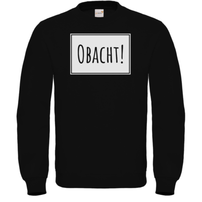 Motiv: Sweatshirt FAIR WEAR - Obacht