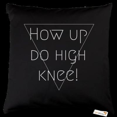 Motiv: Kissen Baumwolle - High Knee
