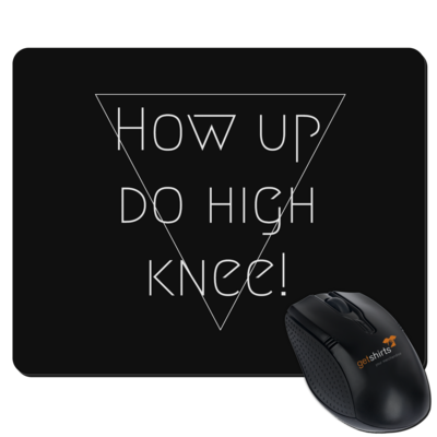 Motiv: Mousepad Textil - High Knee