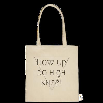 Motiv: Baumwolltasche - High Knee