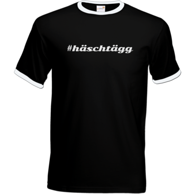 Motiv: T-Shirt Ringer - Hashtag