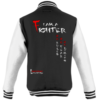 Motiv: College Jacke - Kampfkunst Lifestyle - I am a Fighter