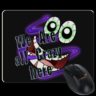 Motiv: Mousepad Textil - SandcoolTV - We Are Crazy