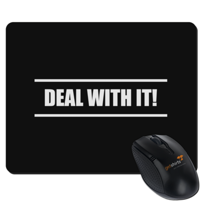 Motiv: Mousepad Textil - Deal With It - Style