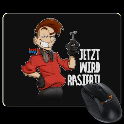 Motiv: Mousepad Textil - LootBoy - Jetzt wird rasiert