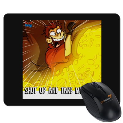 Motiv: Mousepad Textil - LootBoy - Shut up and take my Loot