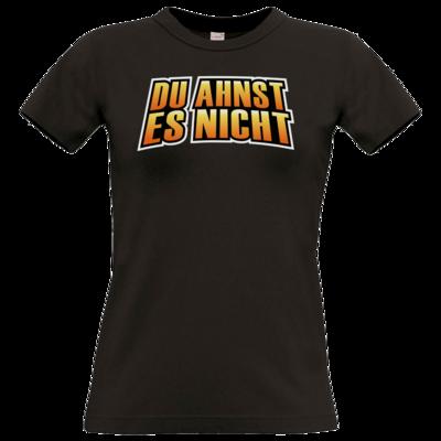 Motiv: T-Shirt Damen Premium FAIR WEAR - Rhoxy - Du ahnst es nicht