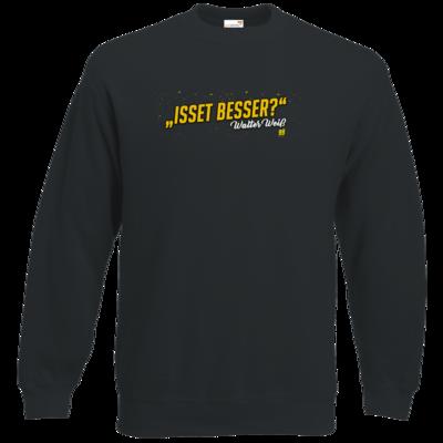 Motiv: Sweatshirt Classic - Walter Weiss - Isset besser