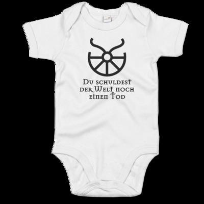 Motiv: Baby Body Organic - Sprüche - Götter - Boron - Du schuldest der Welt noch einen Tod