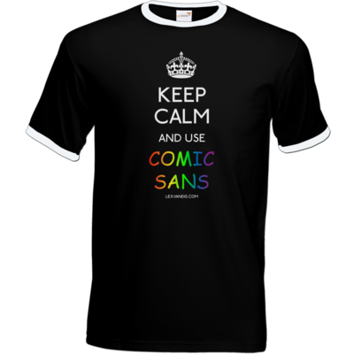 Motiv: T-Shirt Ringer - Keep Calm Comic Sans