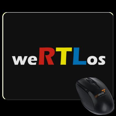 Motiv: Mousepad Textil - weRTLos