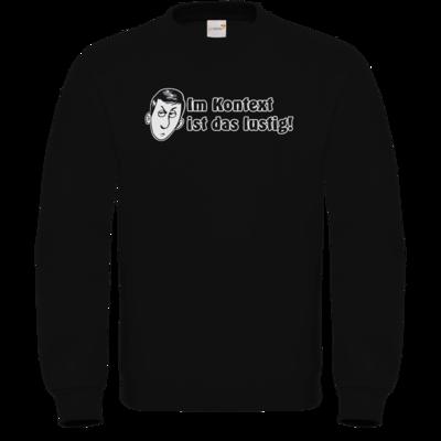 Motiv: Sweatshirt FAIR WEAR - Im Kontext ist das lustig