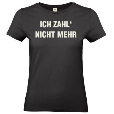Motiv: T-Shirt Damen Premium FAIR WEAR - ich zahl nicht mehr
