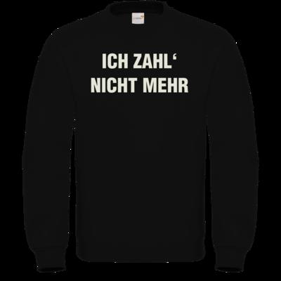 Motiv: Sweatshirt FAIR WEAR - ich zahl nicht mehr