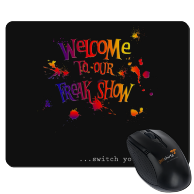 Motiv: Mousepad Textil - Freakshow