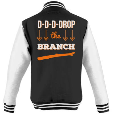 Motiv: College Jacke - Drop the Branch