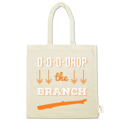 Motiv: Baumwolltasche - Drop the Branch