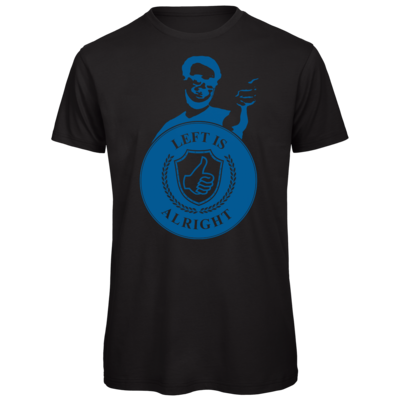 Motiv: Organic T-Shirt - Left is alright