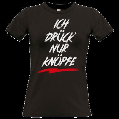 Motiv: T-Shirt Damen Premium FAIR WEAR - Ich drück nur Knöpfe
